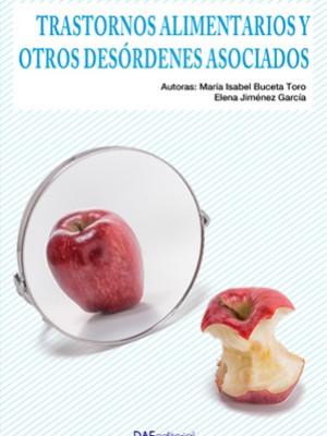 Trastornos alimentarios y otros desórdenes asociados